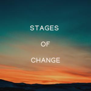 Stages of Change | VIRTUAL Workshop