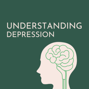 Understanding Depression | VIRTUAL Workshop
